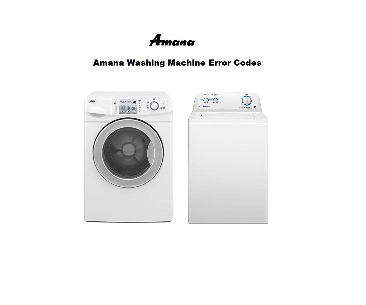 Amana Washing Machine Error Codes