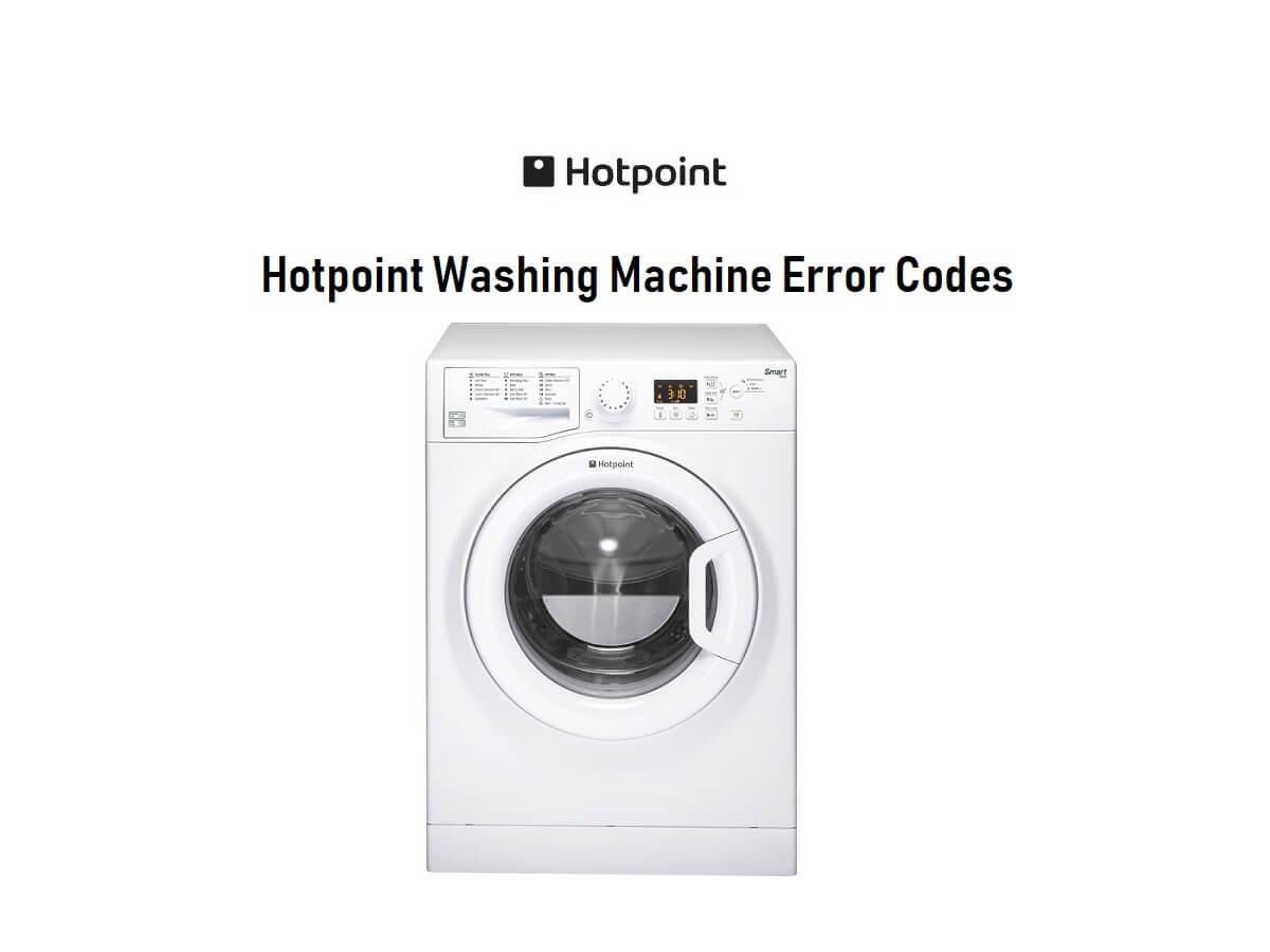 Hotpoint Washing Machine Error Codes-Troubleshooting,Problems,Manuals