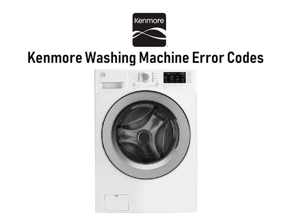 Kenmore Washing Machine Error Codes-Troubleshooting,Problems