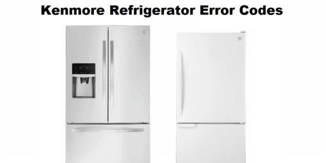 Kenmore Refrigerator Error Codes-Troubleshooting,Problems,Manuals