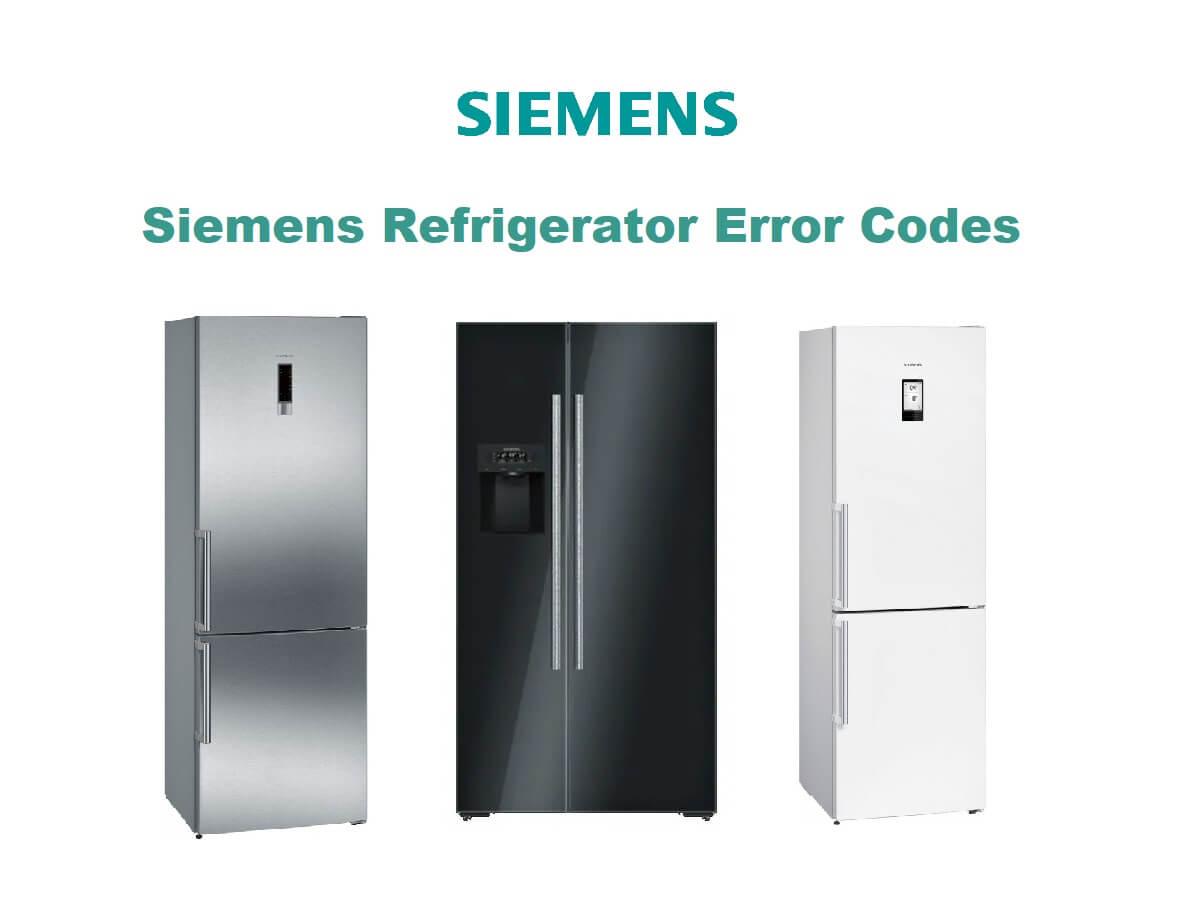 Siemens Refrigerator Error Codes