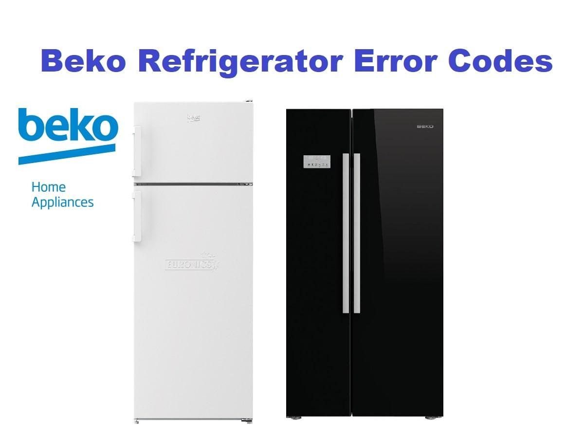 Beko Refrigerator Error Codes