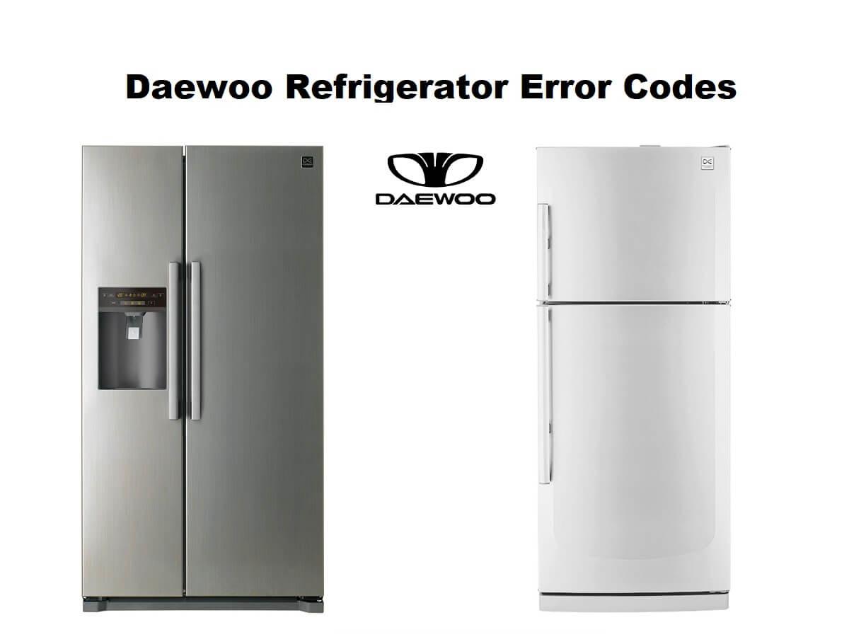Daewoo Refrigerator Error Codes