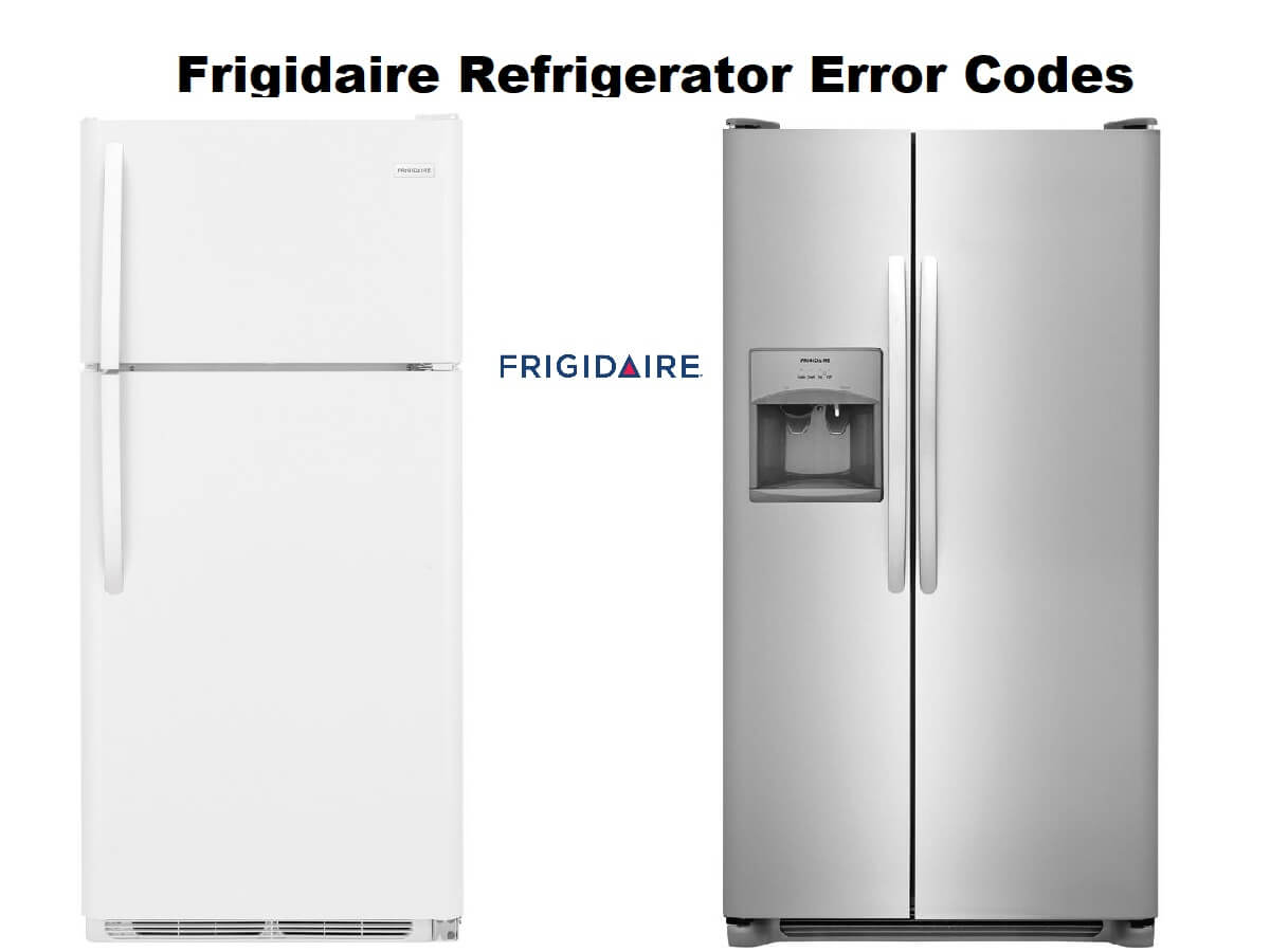 Frigidaire Refrigerator Error Codes-Troubleshooting,Problems,Manuals
