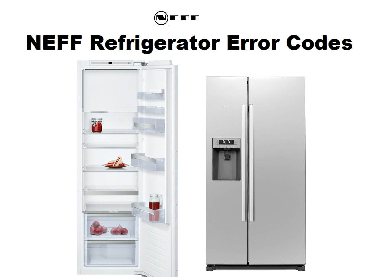 NEFF Refrigerator Error Codes