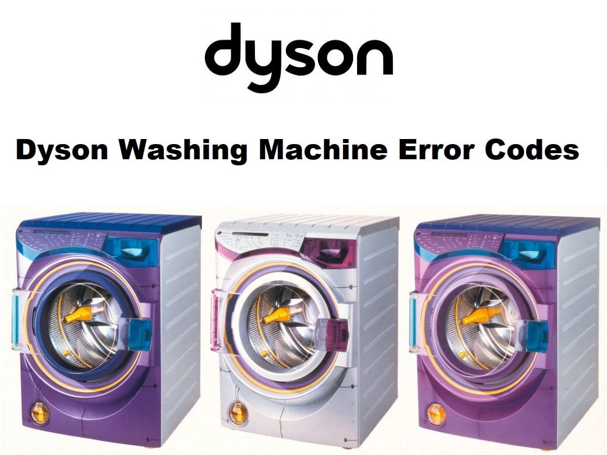Dyson Washing Machine Error Codes