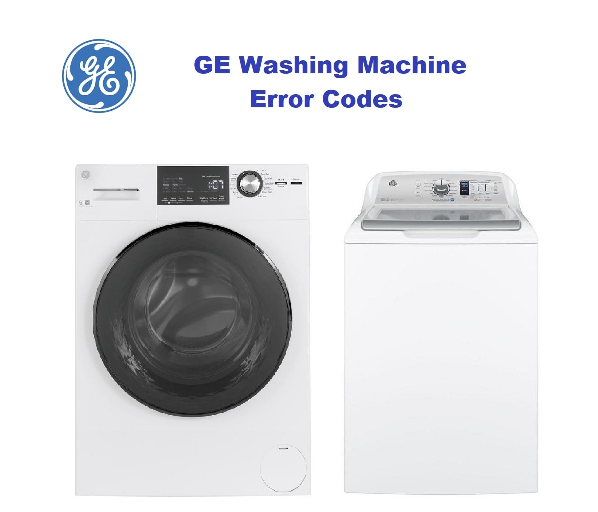 GE Washing Machine Error Codes-Troubleshooting,Problems,Manuals