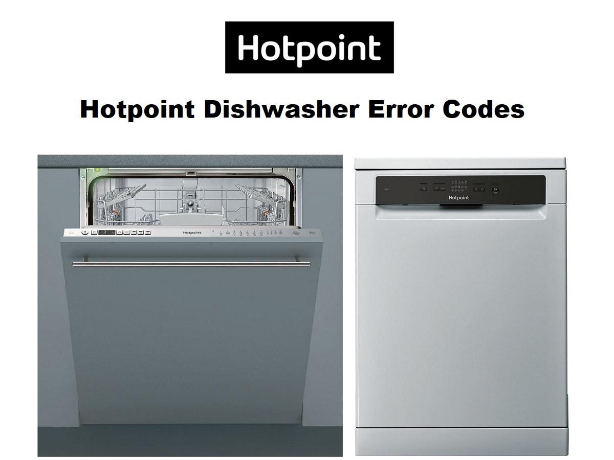Hotpoint Dishwasher Error Codes