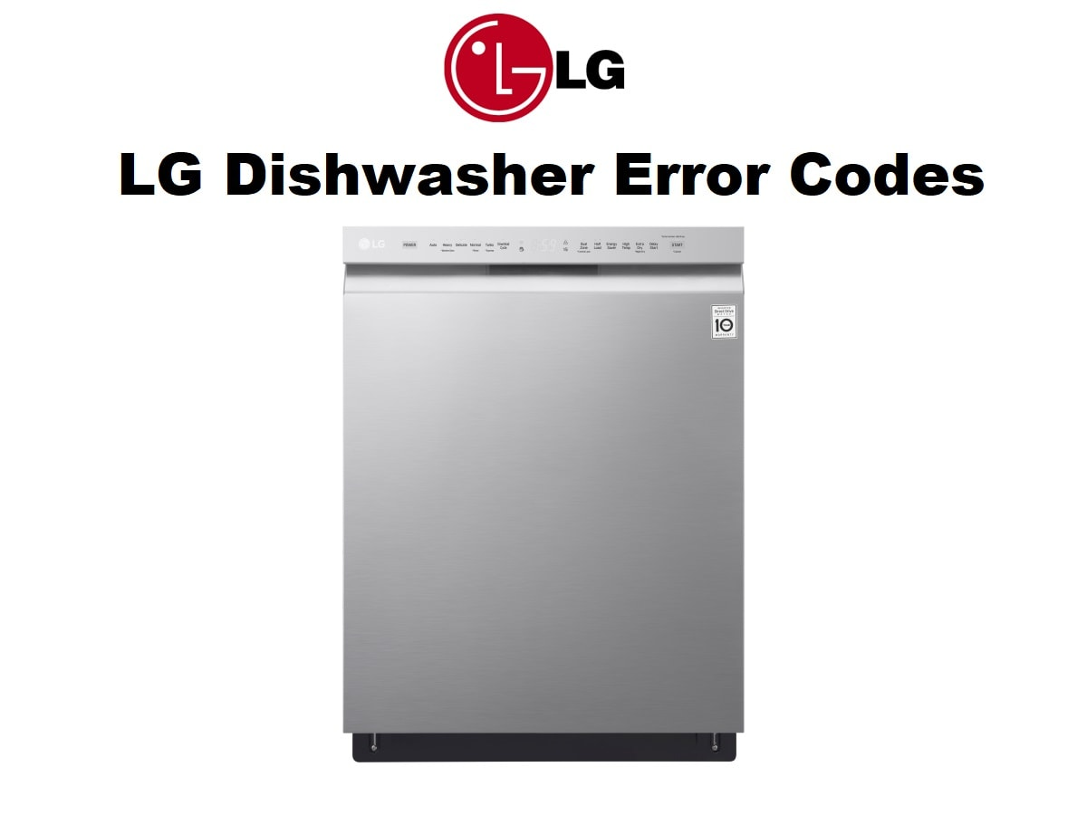 LG Dishwasher Error Codes-Troubleshooting,Problems,Manuals