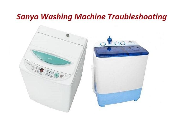 Sanyo Washing Machine Troubleshooting