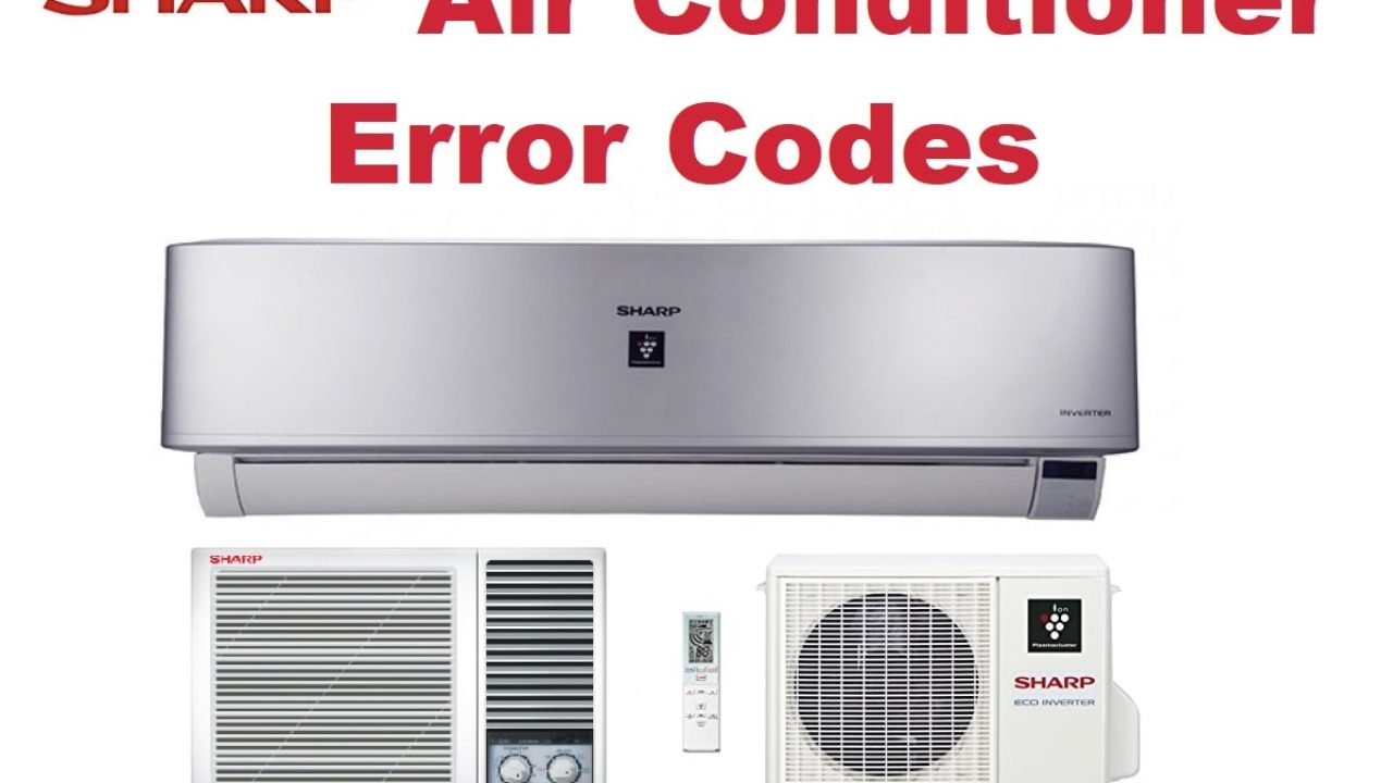 Sharp Air Conditioner Error Codes-Troubleshooting,Problems,Manuals