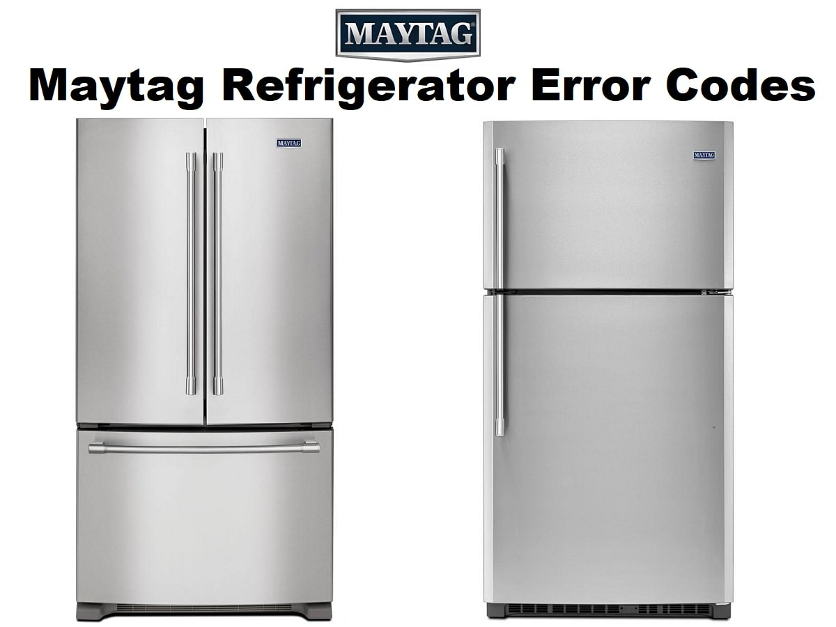 Maytag Refrigerator Error Codes