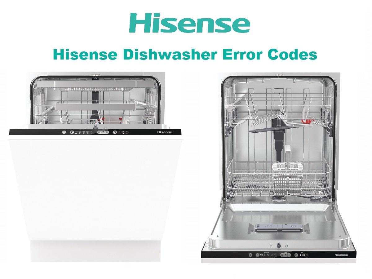 Hisense Dishwasher Error Codes