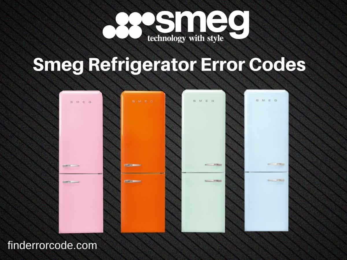 Smeg Refrigerator Error Codes