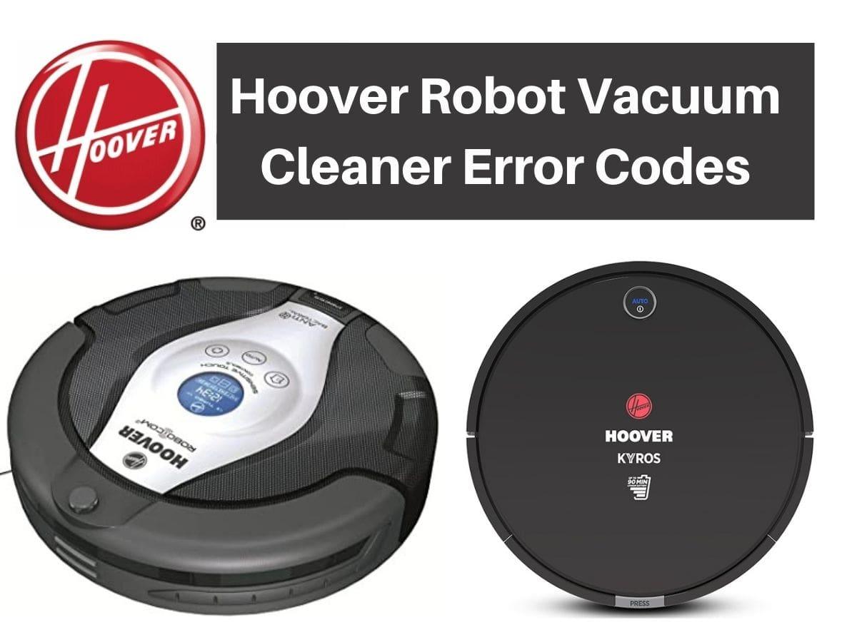 Hoover Robot Vacuum Cleaner Error Codes