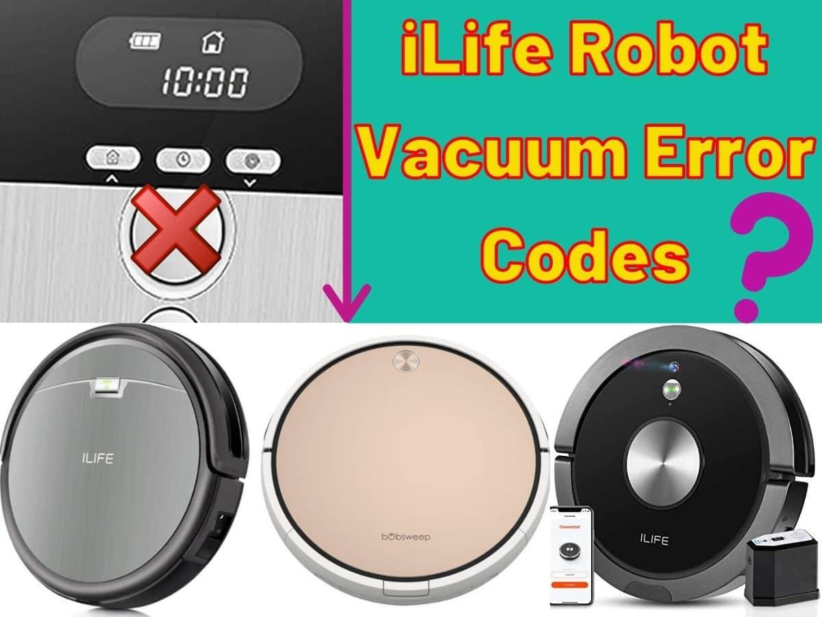 iLife Robot Vacuum Error Codes and Troubleshooting