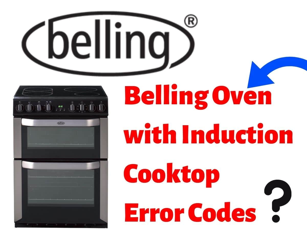 Belling Oven with Induction Cooktop Error Codes